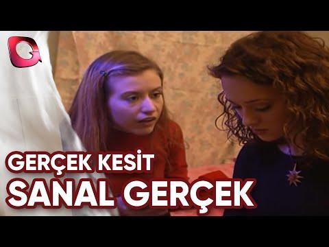 GERÇEK KESİT -   SANAL GERÇEK