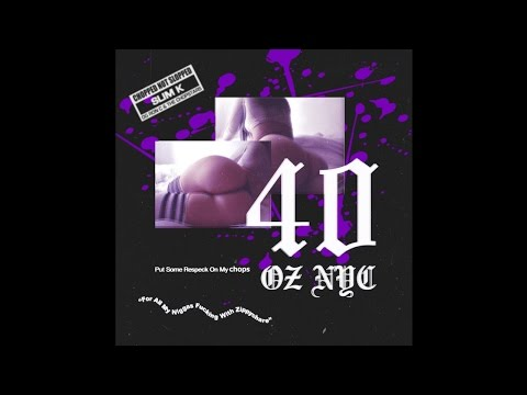 40oz Van x Slim K - Put Some Respeck On My Chops