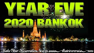 Where to Spend New Year in Thailand Bangkok NYE River Cruise Thailand