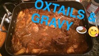 Oxtails & Gravy