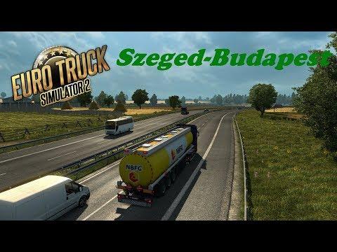 """ETS2 [Budapest-Szeged] """"Timelapse"""""""