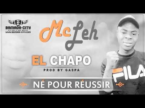 MC LEH - EL CHAPO