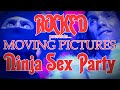 Capture de la vidéo Rocked: Moving Pictures With Ninja Sex Party