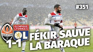 Replay #351 : Débrief Shakhtar vs Lyon (1-1) - #CD5