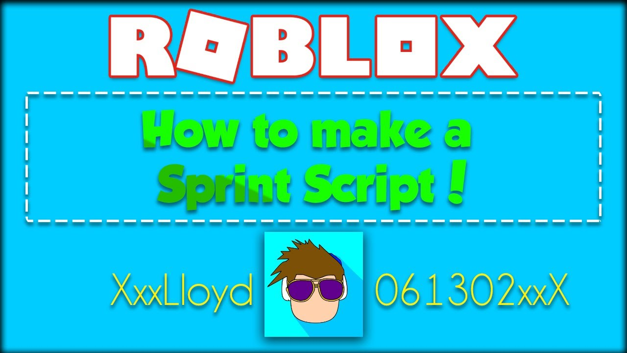 How To Make a Sprint Script in ROBLOX!