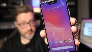 Pixel 3XL First Look