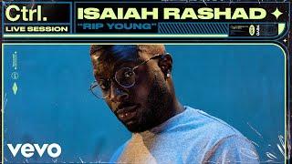 Isaiah Rashad - RIP Young (Live Session) | Vevo Ctrl