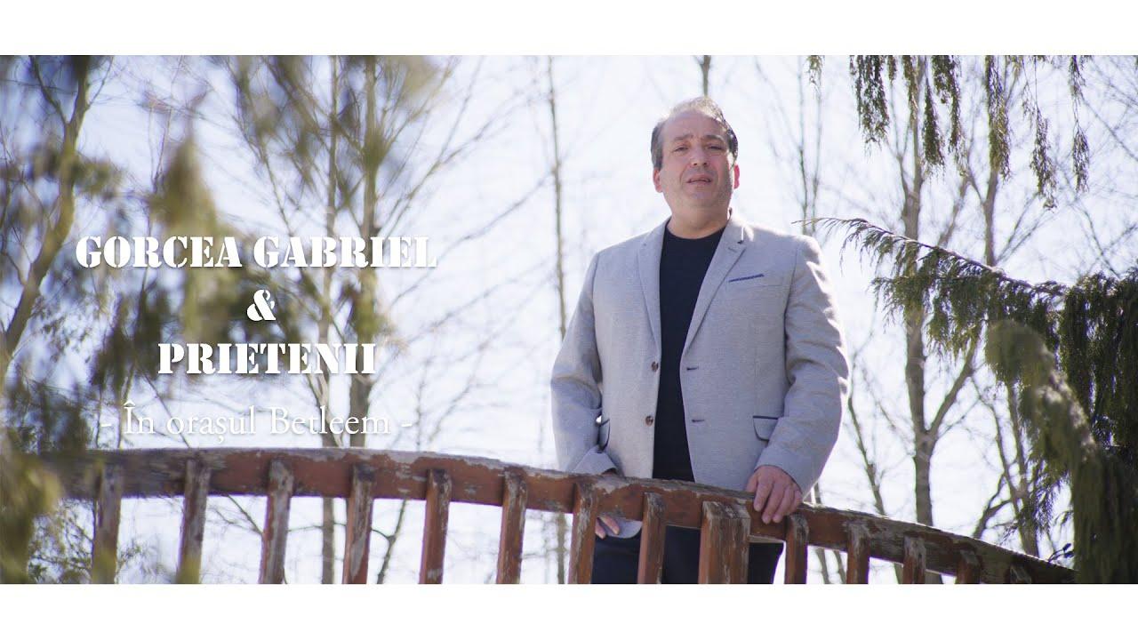 Gabriel Gorcea & Prietenii - În orașul Betleem [COLIND]
