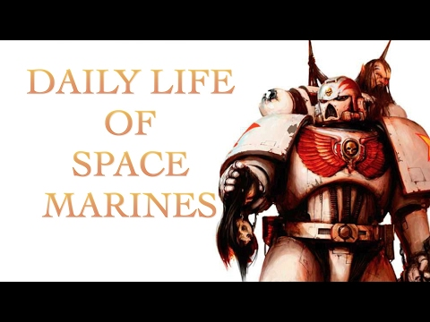 40 Facts and Lore on Daily Life of a Spacemarine Warhammer 40K