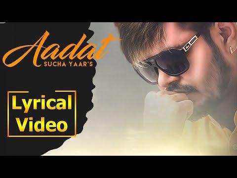 aadat---sucha-yaar-|-latest-lyrical-video-2019-|-aim-punjabi
