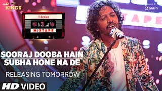 Sooraj Dooba Hain / Subha Hone Na De Song Teaser | T-Series Mixtape |►Releasing Tomorrow
