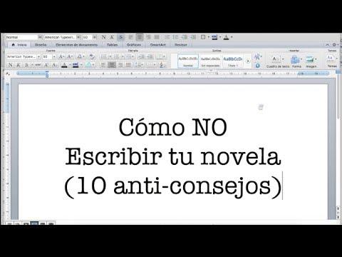 cómo-no-escribir-una-novela-(10-anti-consejos-para-escritores)