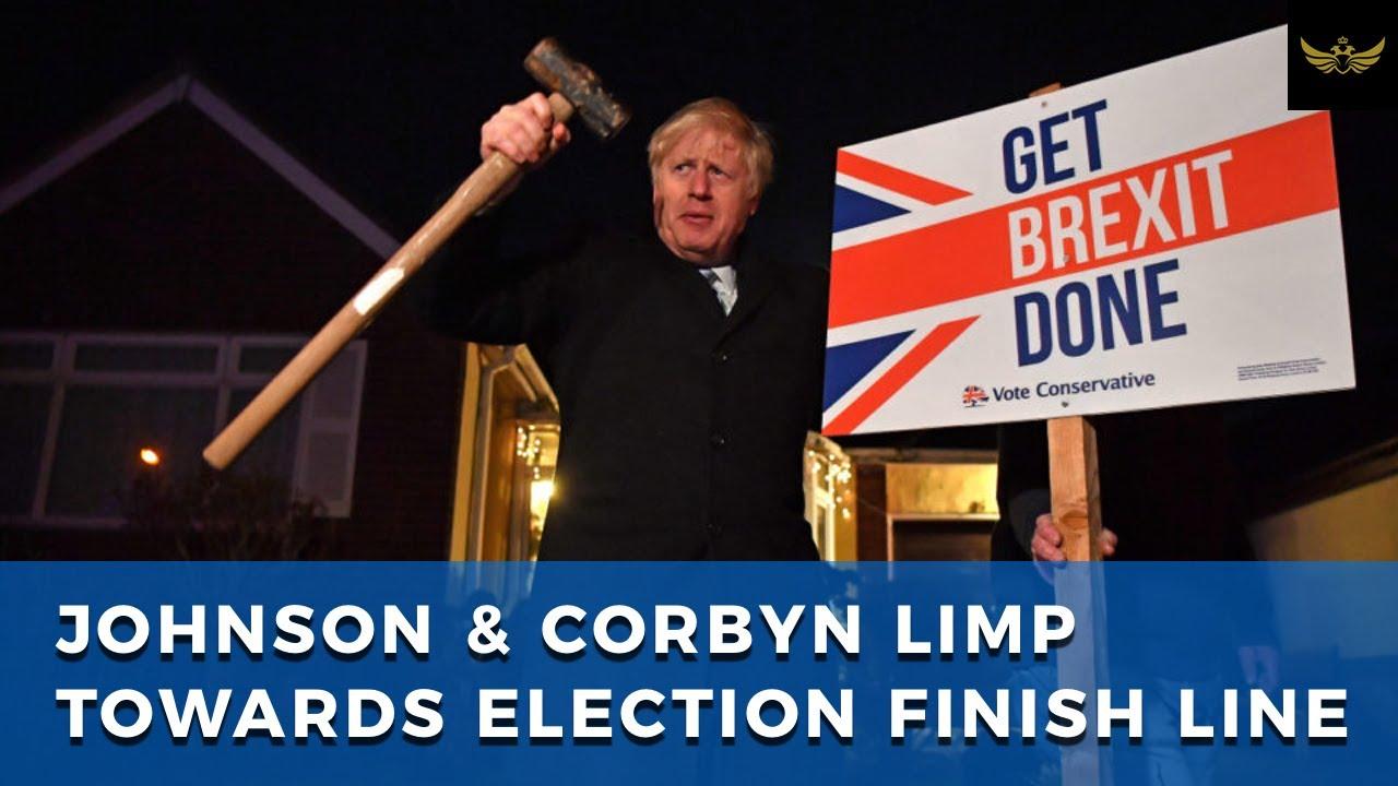 Boris Johnson & Jeremy Corbyn hobble towards UK election finish line