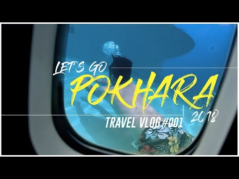 LET'S EXPLORE POKHARA - Travel Vlog #001