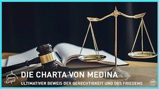 Die Charta von Medina - ultimativer Beweis der Gerechtigkeit und des Friedens! | Stimme des Kalifen