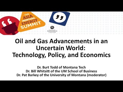 Oil & Gas Advancements in an Uncertain World: Technology, Po