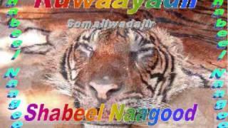 Ruwayadi Shabeel Naagood Q:1aad