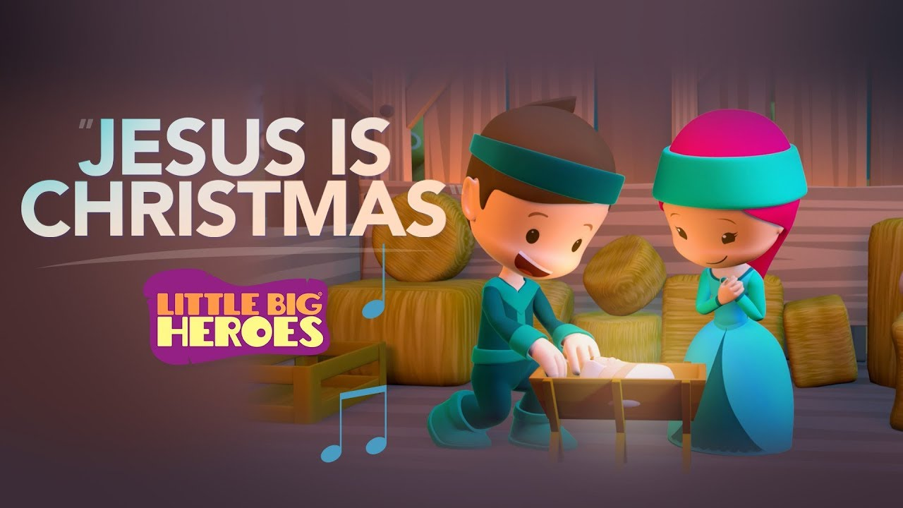Jesus is Christmas - Little Big Heroes