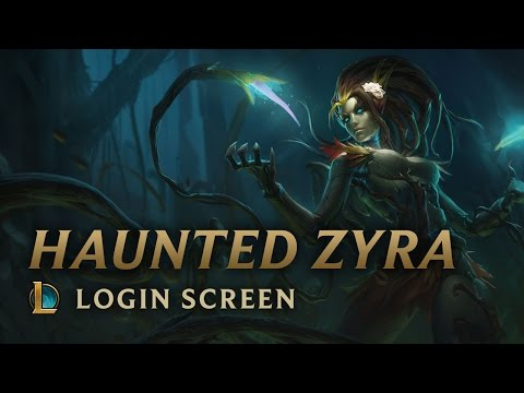 Haunted Zyra | Login Screen - League of Legends