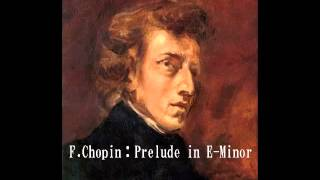 F Chopin:Prelude in E Minor op.28- no.4