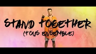 Open Season - Stand Together (Tous Ensemble) feat. Guillaume Hoarau