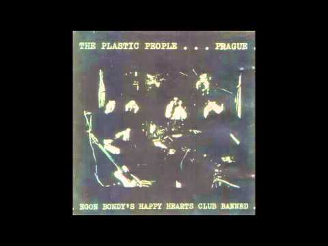 The Plastic People of The Universe - Egon Bondy's Happy Hearts Club Banned (1974) FULL ALBUM