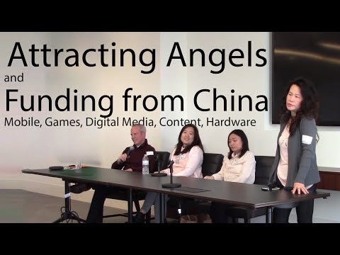 Attracting Angels and Funding from China  Mobile, Games, Digital Media, Content, Hardware