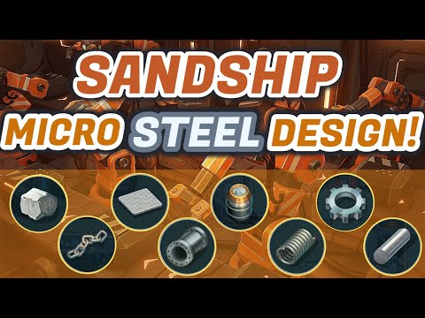 Sandship Crafting Factory – Whole Micro Factory Steel Production! [HD]