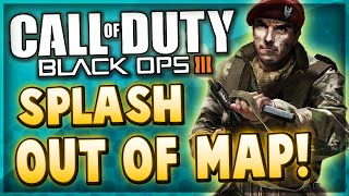 Black Ops 3 Glitches - Splash ON TOP & OUT OF MAP Glitch! (COD BO3 Multiplayer)