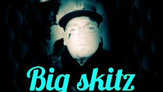 Big Skitz - it's okay