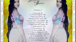 Dayane de Mattos - Hinário. 5 - Vol 03 - CD COMPLETO - OFICIAL