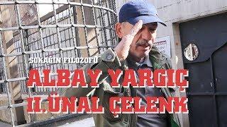 SOKAĞIN FİLOZOFU ALBAY YARGIÇ ÜNAL ÇELENK / YOL HİKAYELERİ