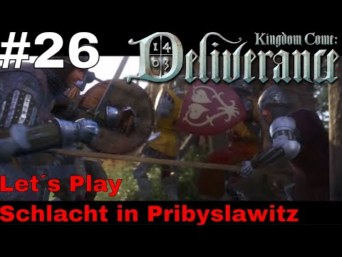 Große Schlacht in Pribyslawitz/ Let´s Play Kingdom Come Deliverance #26 (PS4 pro) (Deutsch / German)