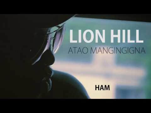 Lion Hill - Atao Mangingigna Lyrics