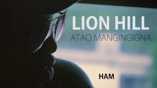 Lion Hill - Atao mangingigna lyrics