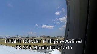 Video FLIGHT REPORT | Phillipine Airlines PR 535 | Manila Jakarta download MP3, 3GP, MP4, WEBM, AVI, FLV Agustus 2018