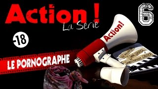 Action ! (la série) - Episode 6 - Le pornographe