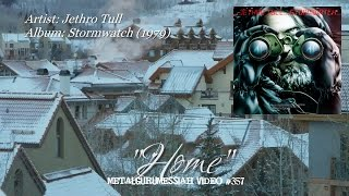 Home - Jethro Tull (1979) FLAC Remaster HD Video ~MetalGuruMessiah~
