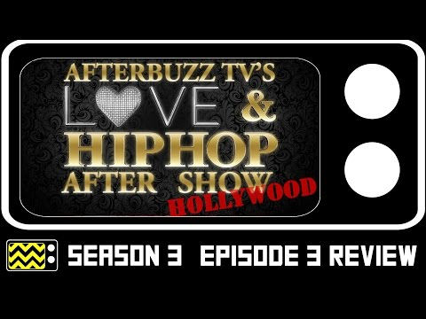 Love & Hip Hop: Hollywood Season 3 Episode 3 Review & After Show | AfterBuzz TV