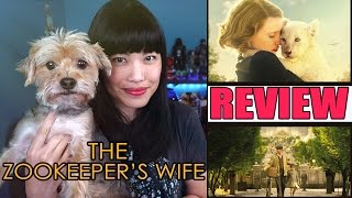 The Zookeeper's Wife | Movie Review
