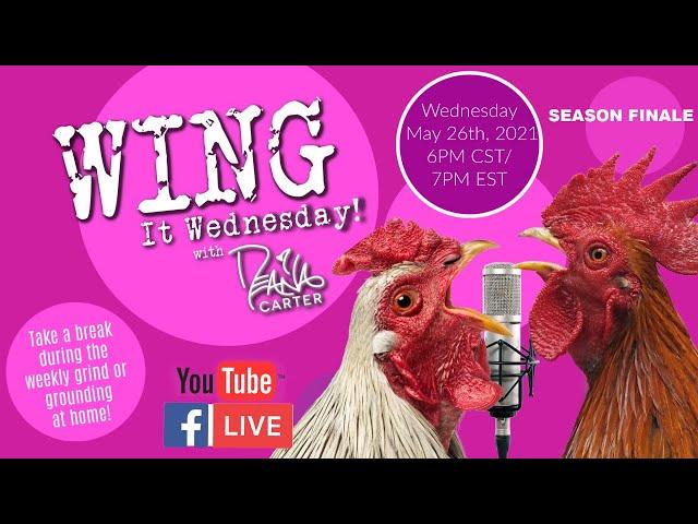 Wing It Wednesday - Season 2 - Season 2 Finale