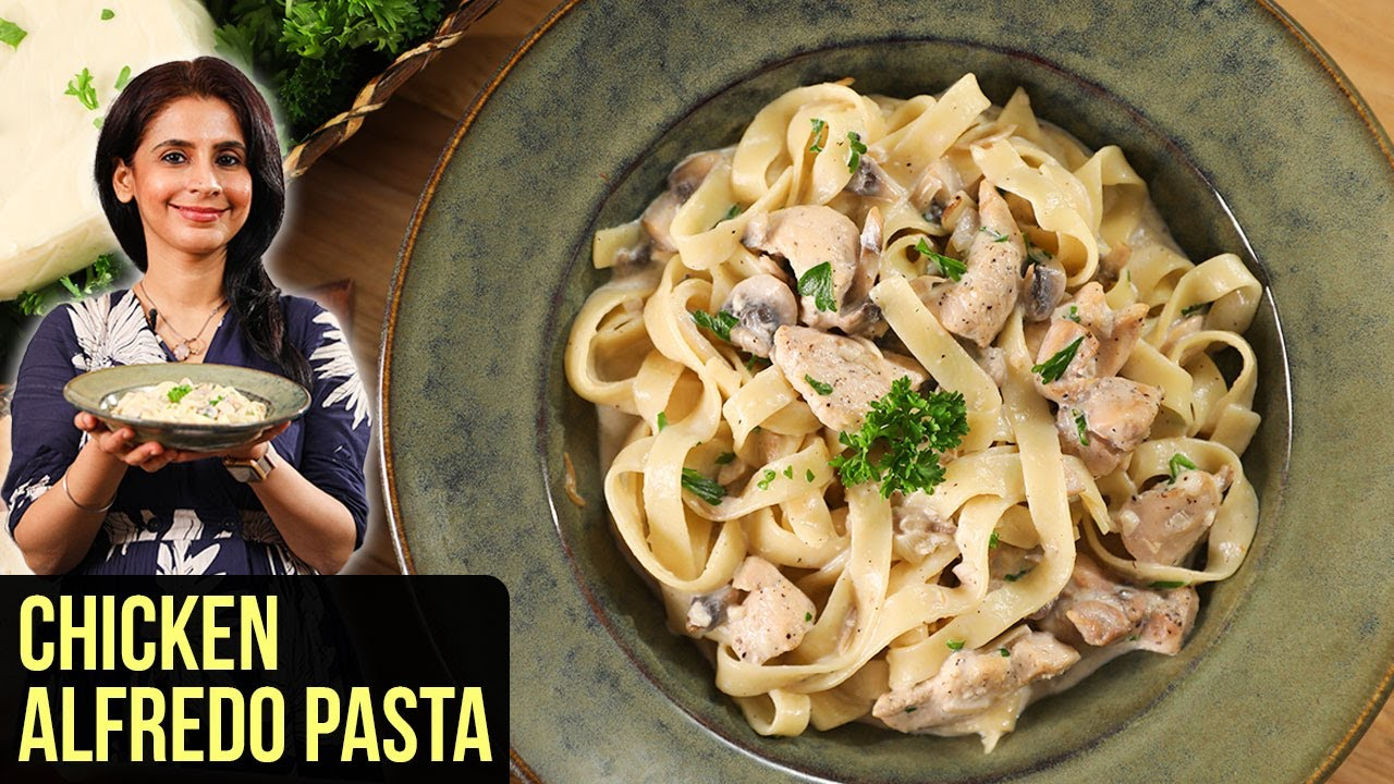 Chicken Alfredo Pasta Recipe | How To Make Chicken Alfredo Pasta | Pasta Recipe By Tarika Singh