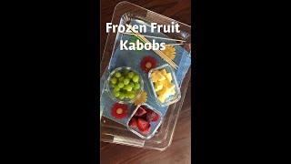 How to Make Frozen Fruit Kabobs | DishDish.us Recipe Box & Recipe App