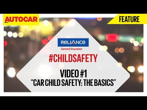 #ChildSafety | Video 01 | The Basics | Presented By Reliance General Insurance