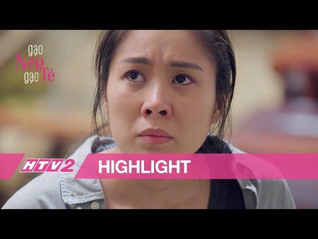 (Highlight) GẠO NẾP GẠO TẺ| Lê Phương đau đớn vì bị mẹ ruột đối xử quá tàn nhẫn