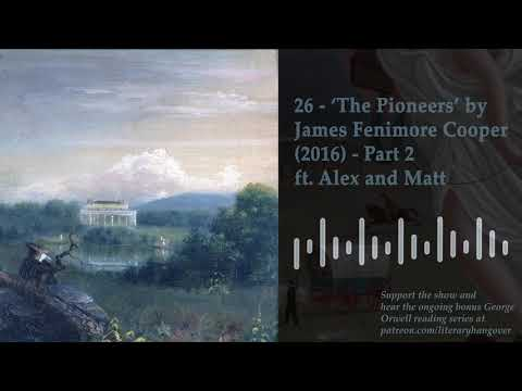 26 - 'The Pioneers' By James Fenimore Cooper (1823) - Part 2