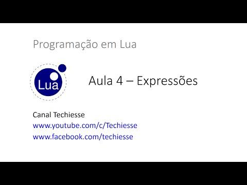 Curso de Lua - Aula 04 - Expressões