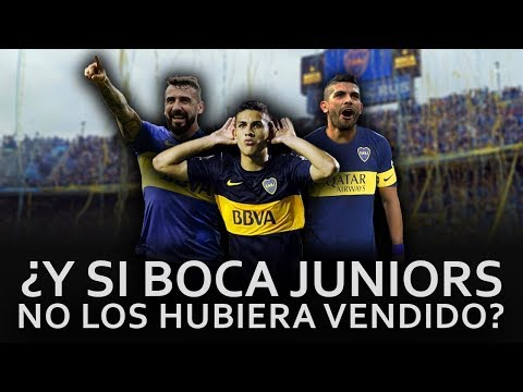 El Equipazo que tendria Boca Juniors si no hubiera vendido sus Mejores Jugadores