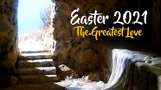 Easter - The Greatest Love