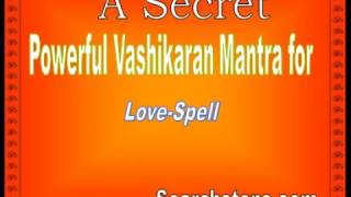 Powerful Vashikaran Mantra   for making any girl Your Wife or Girlfriend